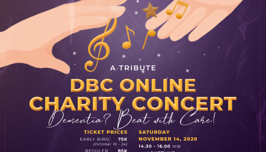 "A Tribute Music Online Concert: DBC FOR ALZI ""Dementia? Beat with Care!"""