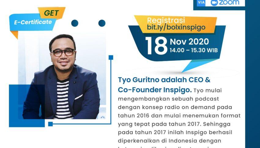 Bold Series (Binus Online Learning Discussion) : Teknologi dan Inovasi Keberlangsungan Bisnis di Inspigo
